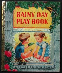 A Little Golden Book, Rainy Day Play Book, written by Marion Conger and Natalie…