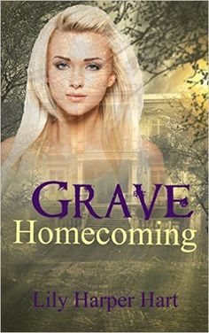 Grave Homecoming (A Maddie Graves Mystery Book 1) - Kindle edition by Lily Harper Hart. Romance Kindle eBooks @ Amazon.com.
