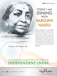 Sarojini Naidu campaigned for the Montagu Chelmsford Reforms, the Khilafat issue, the draconian Rowlett act and the styagraha.