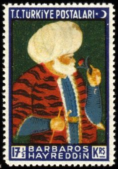 Turkey, 1940-41. Hayreddin Barbarossa, or Barbarossa Hayreddin Pasha (Turkish: Paşa or Hızır Hayreddin (Hayrettin) Paşa; also Hızır Reis before being promoted to the rank of Pasha and becoming the Kapudan Pasha. (1478-1546), was an Ottoman admiral of the fleet who was born in the Ottoman island of Midilli (Lesbos) and died in Constantinople (Istanbul), the Ottoman capital. Barbarossa's naval victories secured Ottoman dominance over the Mediterranean during the mid 16th century.