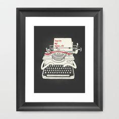 You're my type Framed Art Print by Dzeri29 - $35.00