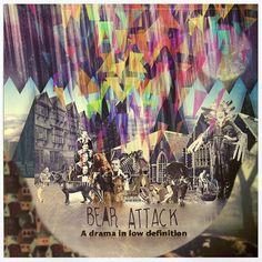 Bear Attack - A drama in low Definition #music & #graphicdesign www.viviendochic.com