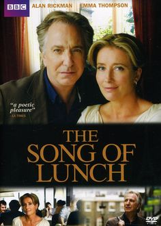The Song of Lunch - stars Alan Rickman and Emma Thompson