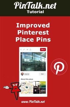 Improved Pinterest Place Pins  Pinterest engineering recently improved their Pinterest map boards and pins, known as Pinterest Place Pins (sometimes referred to as a Pinterest map pin.) On a Pinterest map board, all of the pins have an additional field to hold location data. A Pinterest Place Pin is a pin that is saved to a Pinterest map board. The location data tells users the location where the photo was taken.