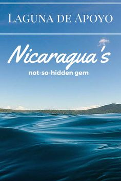 The not so hidden gem of nicaragua what a beautiful spot