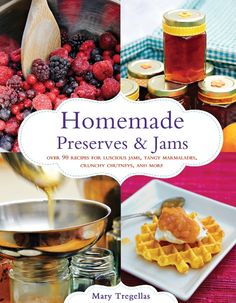 GIVEAWAY!! Homemade Preserves and Jams