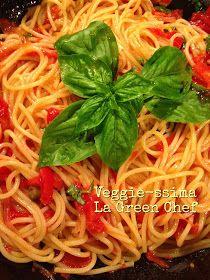 Veggie-ssima: Spaghetti di grano duro Senatore Cappelli con pomodori e capperi