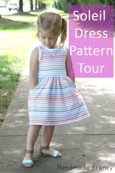 Soleil Dress Pattern Tour, follow links to pattern, $10.00 but several sizes for kids not just toddler.