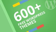 A collection of 600+ Free Wordpress Themes