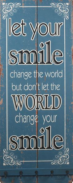 'Let Your Smile' Wall Sign