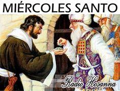 Radio Hosanna 1450 AM.  La Misionera.: Día litúrgico: Miércoles Santo
