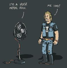 This one is for the metal fans out there...