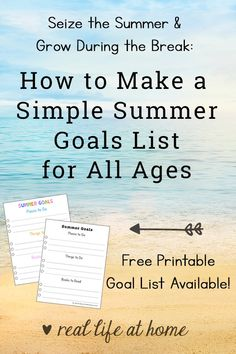 Seize the Summer & Grow: How to Make a Simple Summer Goals List (Summer Bucket List) for All Ages (with Free Printable) #SummerBucketList #SummerGoals #SummerGoalsChart #IntentionalParenting