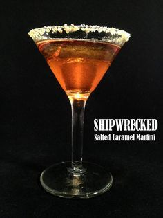 Shipwrecked, Salted Caramel Martini - Made with caramel vodka and vanilla rum