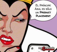 Mercadotecnia a Cucharadas: ¡Malas noticias! El Príncipe Azul, es sólo un Product Placement #FrasesdeMarketing #Marketing