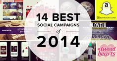 2014 was a great year for social media campaigns. Brands, agencies, and non-profits big and small leveraged all the social networks to get creative with their digital marketing campaigns and produc…
