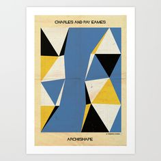 Buy shape Charles and Ray Eames by federico babina as a high quality Art Print. Worldwide shipping available at Society6.com. Just one of millions of products available.