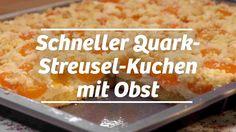Schneller Quark-Streusel-Kuchen mit Obst – Rezept