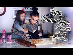 EASY VEGAN CINNAMON BUNS - COOKING WITH MONAMI FROST AND GABRIELA