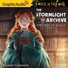 The Stormlight Archive 1, The Way of Kings (3 of 5) Graphic Audio - Brandon Sanderson