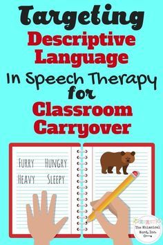 Targeting Descriptive Language In Speech Therapy for Classroom Carryover