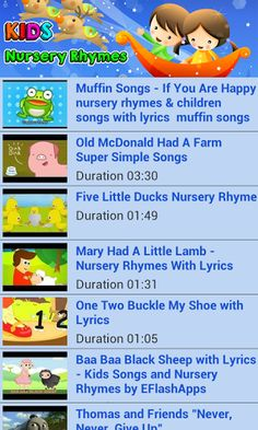 Top 30 Nursery Rhymes for Kids app will help your child learning. If not don't worry the Video will keep them entertained. This app will be an entertainment for kids as well as a learning tool.<p>This FREE app has a collection of the favorite Nursery Rhymes for kids.<p>This app contains the below mentioned nursery rhymes:<br>1. If You're Happy And You Know It<br>2. Old Mac Donald Had A Farm<br>3. Five Little Ducks<br>4. Mary Had a Little Lamb<br>5. One, Two, Buckle My Shoe<br>6. Baa Baa…