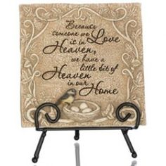 """Our beautiful memoral plaque is a fitting way to express your care at time of loss and remember a life well-lived.  The plaque features the following heartfelt inscription:  """"Because someone we love is in heaven, we have a little bit of heaven in our home.""""  Plaque can be placed near a photo, meaningful place in the home or in a memorial plant.   Honor a loved one or express your condolences to someone in their time of loss with care and grace today."""
