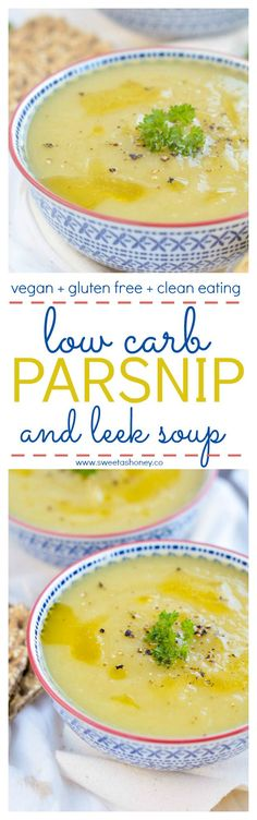 Leek Parsnip Soup recipe. Low Carb, Vegan, Gluten free. Easy detox soup. Low calorie. Skinny. Weight loss soup