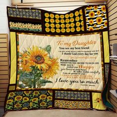 Sunflower Quilt - Mom To Daughter - You Are My Best Friend Blanket Customised Gifts For Birthday, Customized Gifts, Sunflower Family, Sunflower Quilts, Life Without You, 3d Quilts, Love You So Much, To My Daughter, Are You Happy