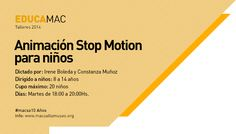 +info: http://www.macsaltamuseo.org/educacion/press/talleres/stopmotion/index.htm