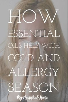 How Essential Oils Can Help with Cold and Allergy Season