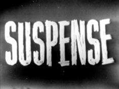 "Suspense ""The Doors on the Thirteenth Floor"" May, ."