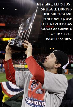 :)  I think David Freese has a place in the heart of every Cardinals fan
