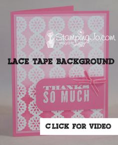 #Stampin' Up! lace tape background technique with Josee. Click to see video!