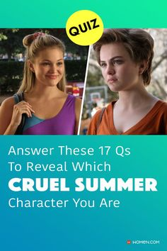 Which Cruel Summer character are you? Answer these seventeen questions in this personality quiz to find out. #cruelsummer #itsacruelsummer #cruelsummercrush #hulu #cruelsummerquiz #cruelsummerJeanette #cruelsummercharacters #personalityquiz #whoareyou