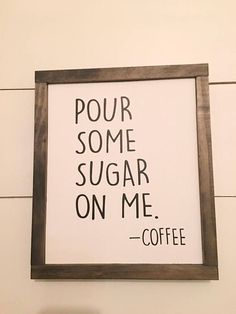 Wood Sign Framed Wood Sign Coffee Sign Farmhouse Style # DIY Home Decor farmhouse style Wood Sign, Framed Wood Sign, Coffee Sign, Farmhouse Style, Fixer Upper Style Farmhouse Signs, Farmhouse Decor, Modern Farmhouse, Farmhouse Style Homes, Farmhouse Cafe, Farmhouse Frames, Farmhouse Interior, Farmhouse Style Decorating, French Farmhouse