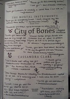 The Mortal Instruments: City of Bones book signed for Cassandra Clare. This is so great, a book full of little notes and thank you's from fans.