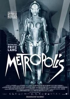 "German poster of ""Metropolis"", a film by Fritz Lang. Metropolis Film, Metropolis Poster, Metropolis Fritz Lang, Fritz Lang Film, Tv Movie, The Blues Brothers, Sci Fi Films, Ex Machina, Alternative Movie Posters"