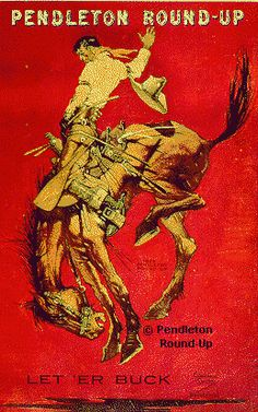 Pendleton Round-Up - Rodeo Sport Tours Rodeo Cowboys, Cowboys And Indians, Cowboys Sign, Cowboy Art, Cowboy And Cowgirl, Cowgirl Chic, Images Vintage, Vintage Posters, Pendleton Round Up