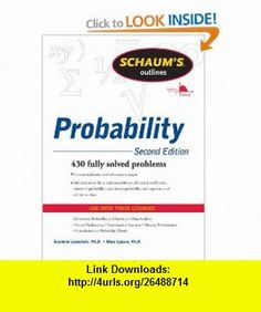 Schaums Outline of Probability, Second Edition (Schaums Outline Series) (9780071755610) Seymour Lipschutz, Marc Lipson , ISBN-10: 0071755616  , ISBN-13: 978-0071755610 ,  , tutorials , pdf , ebook , torrent , downloads , rapidshare , filesonic , hotfile , megaupload , fileserve