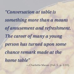Conversation at the table is important!