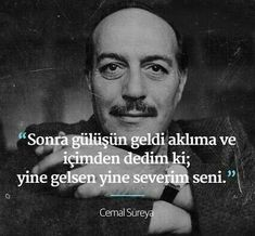 Her zaman. Poem Quotes, Words Quotes, Best Quotes, Poems, Sayings, Beautiful Mind Quotes, Word Sentences, Lost In Translation, Story Video