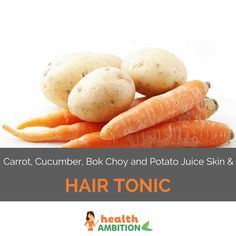 Here's an unusual and surprisingly tasty juicing recipe for better skin and stronger hair using raw potato juice and other tonic vegetables.