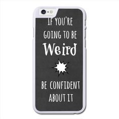 Funny Weird Quote Maple iPhone 6 Custom iPhone 6 Cases, Bulk,... ❤ liked on Polyvore featuring accessories, tech accessories i phone case
