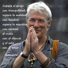 Best Inspirational Quotes About Life QUOTATION - Image : Quotes Of the day - Life Quote Frases y Citas Sharing is Caring - Keep QuotesDaily up, share this Richard Gere, Best Inspirational Quotes, Inspiring Quotes About Life, Positive Attitude, Positive Quotes, Namaste, A Course In Miracles, The Ugly Truth, Spanish Quotes
