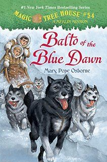The Hardcover of the Balto of the Blue Dawn (Magic Tree House Merlin Mission Series by Mary Pope Osborne, Sal Murdocca Best Books List, New Children's Books, Good Books, Books 2016, Black Siberian Husky, Mary Pope Osborne, Magic House, Magic Treehouse, Chapter Books