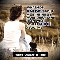 What God knows about me is more important than what others think about me   https://www.facebook.com/photo.php?fbid=10151717007631530