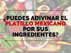 Este quiz te dirá que tan pro eres en la cocina mexicana