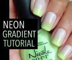 Nicole by OPI Neon Gradient Tutorial! - neutral neon ombre nail art