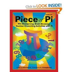 Piece of Pi: Wit-Sharpening, Brain-bruising, Number-Crunching Activities with Pi (Grades 6-8) [Paperback]  Naila Bokhari (Author), S. O'Shaughnessy (Illustrator)